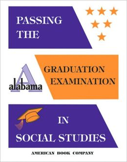 Passing the New Alabama High School Graduation Exam in Social Studies
