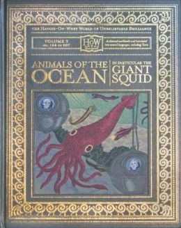 Animals of the Ocean, In Particular the Giant Squid (Haggis On Whey Book Series)