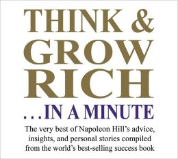 Think and Grow Rich... in a Minute