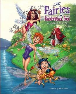 The Fairies of Bladderwhack Pond
