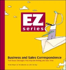 Business and Sales Correspondence: Trait-Based Strategies That Improve Writing and Save Time