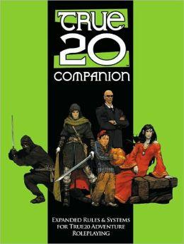 True20 Companion: A Sourcebook for True20 Adventure RPG