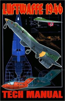 Luftwaffe: 1946 Technical Manual