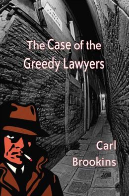 Case of the Greedy Lawyers