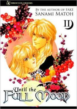 Until the Full Moon, Volume 2