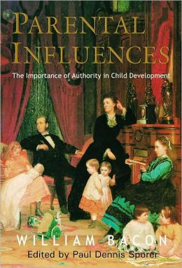 Parental Influences: The Importance of Authority in Child Development