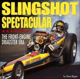 Slingshot Spectacular