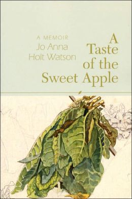 Taste of the Sweet Apple: A Memoir