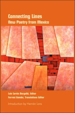 Connecting Lines: New Poetry from Mexico
