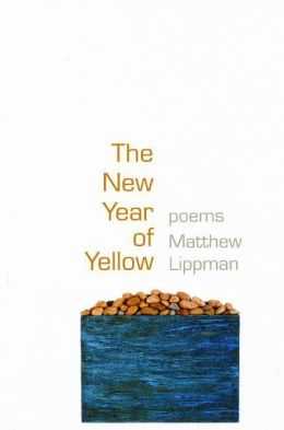 The New Year of Yellow: Poems
