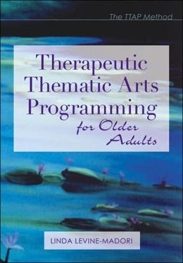 Therapeutic Thematic Arts Programming for Older Adults