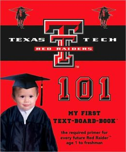 Texas Tech 101: My First Text-Board-Book