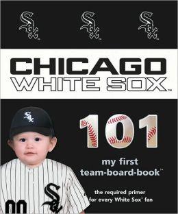 Chicago White Sox 101