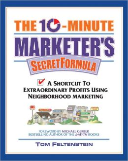 The Ten Minute Marketer's Secret Formula