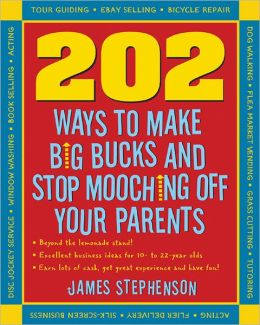 202 Ways Not to Mooch Off Your Parents