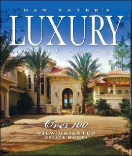 Dan Sater's Luxury Home Plans