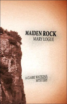 Maiden Rock (Claire Watkins Series #6)