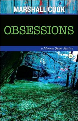 Obsessions: A Monona Quinn Mystery