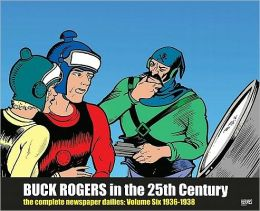 Buck Rogers in the 25th Century: The Complete Newspaper Dailies, Volume 6