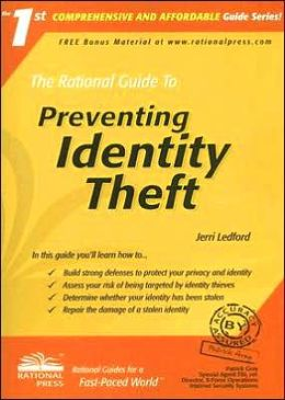 The Rational Guide to Preventing Identity Theft