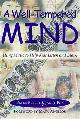 A Well-Tempered Mind: Using Music to Help Kids Listen and Learn