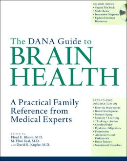 Dana Guide to Brain Health: A Practical Family Reference from Medical Experts