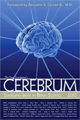 Cerebrum 2010: Emerging Ideas in Brain Science