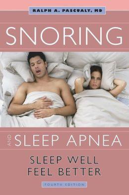 Snoring & Sleep Apnea: Sleep Well, Feel Better