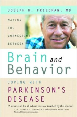 Making the Connection Between Brain and Behavior: Coping with Parkinson's Disease