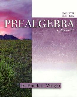 Prealgebra : Worktext