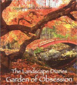 Landscape Diaries: Garden of Obsession