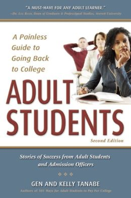Adult Students: A Painless Guide to Going Back to College