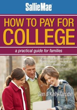 Sallie Mae How to Pay for College: A Practical Guide for Families