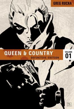 Queen and Country: The Definitive Edition, Volume 1