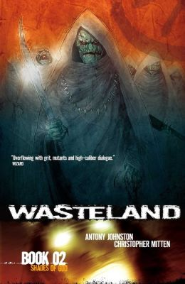 Wasteland, Book 2: Shades of God