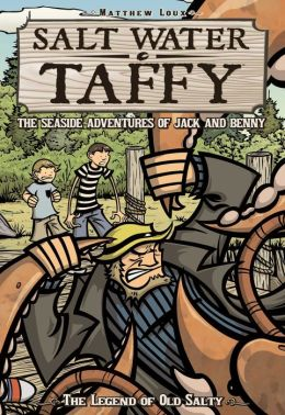 The Legend of Old Salty (Salt Water Taffy Series)