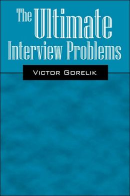 The Ultimate Interview Problems