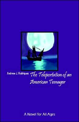 The Teleportation Of An American Teenager
