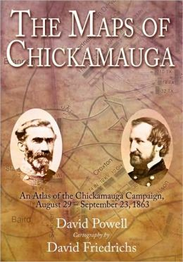 The Maps of Chickamauga: An Atlas of the Chickamauga Campaign, Including the Tullahoma Operations, June 22 - September 23, 1863 (Savas Beatie Military Atlas Series)