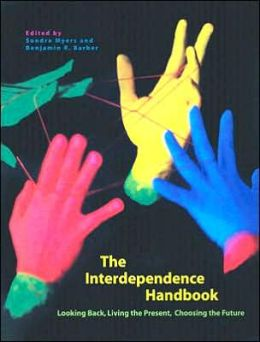 Interdependence Handbook: Looking Back, Living the Present, Choosing the Future