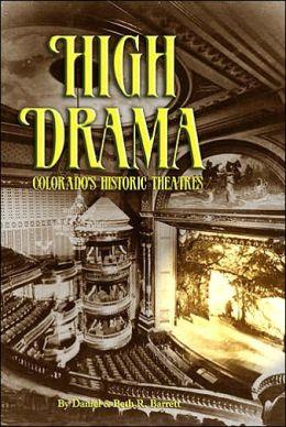 High Drama: Colorado's Historic Theatres