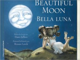 Beautiful Moon / Bella Luna