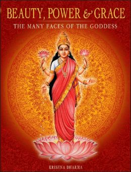 Beauty, Power, and Grace: The Many Faces of the Goddess