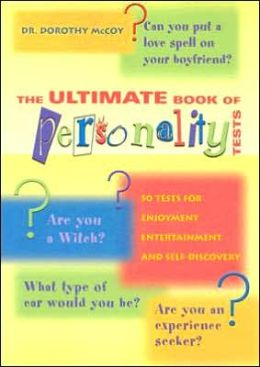 The Ultimate Book of Personality Tests: 50 Tests for Enjoyment, Entertainment and Self-Discovery