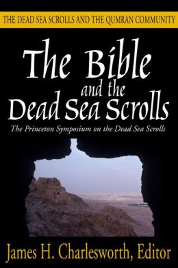 Bible and the Dead Sea Scrolls