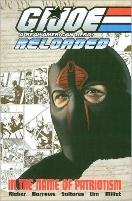 G.I. Joe: Reloaded, Volume 1: In the Name of Patriotism
