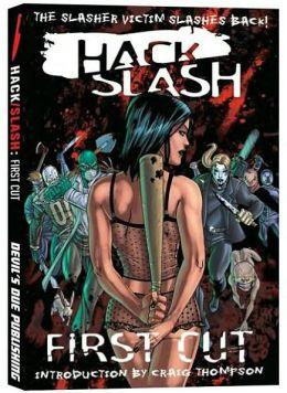 Hack/Slash, Volume 1: First Cut