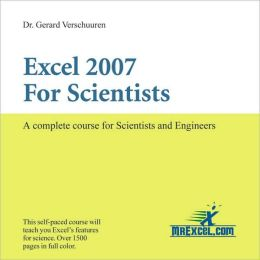 Excel 2007 for Scientists: A Complete Course for Scientists and Engineers
