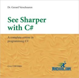 See Sharper with C# CD-ROM