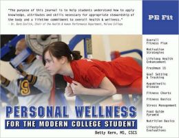 Personal Wellness for the Modern College Student